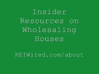 Insider Resources on Wholesaling Houses   REI Wired
