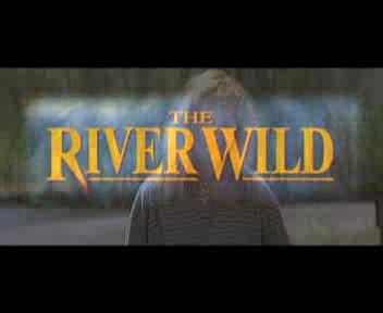 The River Wild (Zack outtake)