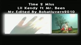 Time To Miss [Lil Kendy ft Mr  Been]