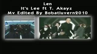 Len [Its Lee ft T.Akayz]