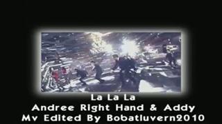 La La La [Andree Right Hand Addy]