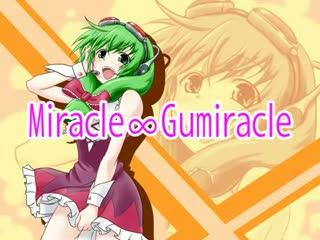 Miracle by Gumi