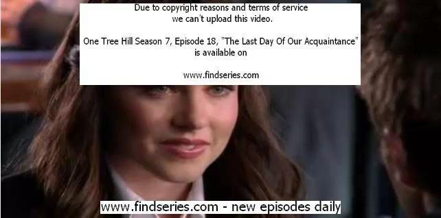 One Tree Hill Season 7 Episode 18