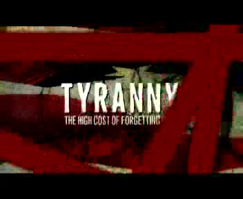 Tyranny: The High Cost of Forgetting God DVD