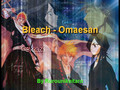 AMV - Bleach - OMAESAN