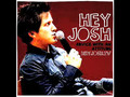 Hey Josh | 001