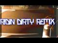 Riding Dirty Remix