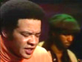 Bill Withers - Ain't No Sunshine (1971) - On Stage (1972)