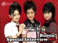 Buono! ~Interview 10-13-07 (NG)