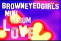 Brown Eyed Girls. LOVE