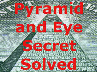 Pyramid and Eye Secret Solved