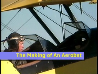 The Making of An Aerobat