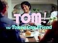 TOM! The Token Gay Friend