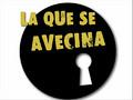 LaQueSeAvecina.wmv