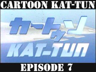 [20070516] Cartoon KAT-TUN Episode 7 [ENG-SUB]