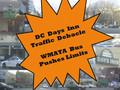 DC Days Inn Traffic Debacle: WMATA Bus Pushes Limits