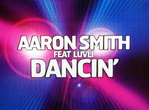 Dancin - Aaron Smith Feat. Luvli