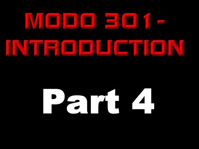 Modo 301 part 4