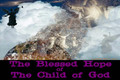 The Rapture: The Blessed Hope of The Child of God, part 3
