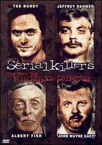 Serial Killers- 2: The Real Life Hannibal Lecters