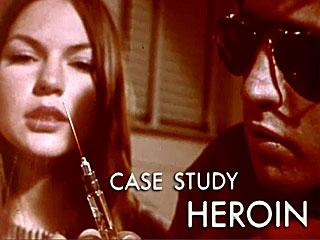 Case Study: Heroin