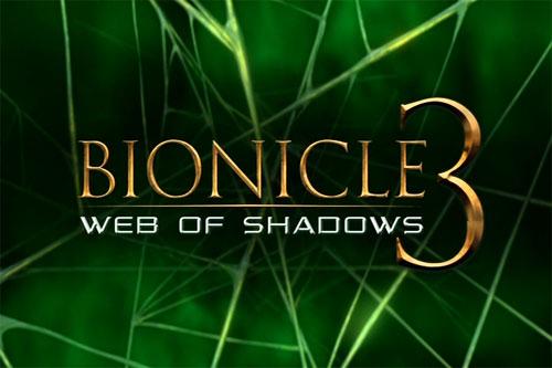 Bionicle 3-Web Of Shadows