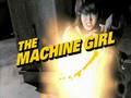The Machine Girl Trailer