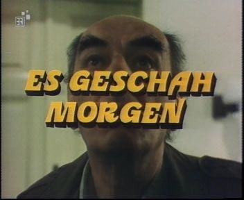 Die Besucher Folge 11 - Es geschah morgen