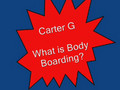 How to Bodyboard: The Slang & What You Need