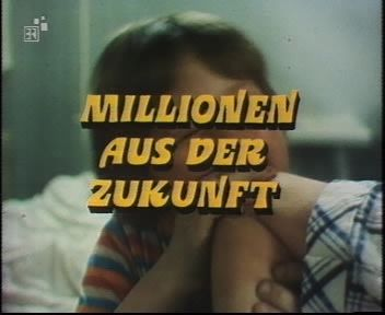 Die Besucher Folge 12 - Millionen aus der Zukunft