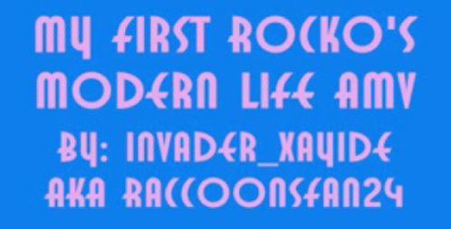 My First Rockos Modern Life AMV