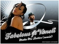 Fabolous ft. Vaneli - Make Me Better (remix)