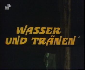 Die Besucher Folge 14 - Wasser und Tr&auml;nen