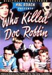 Our Gang Kids, Who Killed Doc Robbin (1948).divx
