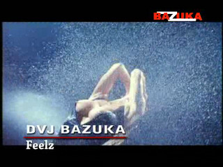 DVJ_BAZUKA_-_Feelz
