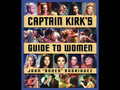 Star Trek's Captain Kirk's Guide To Women- LIVE!!