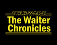 Star Wars: The Waiter Chronicles - Teaser 2
