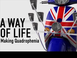 A Way Of Life : Making Quadrophenia