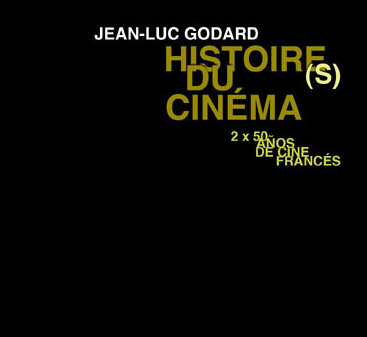 Jean-Luc Godard - Histoire(s) du cinéma [1a] Todas las historias [sub esp]