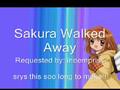 Sakura Walked Away
