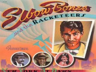 Elbow Bones & The Racketeers - A Night In New York
