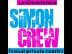 """María Luisa Piraquive y Simon Crew """"La Conciencia"""" (vocal private remix)"""