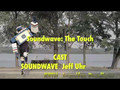 Soundwave:  The Touch