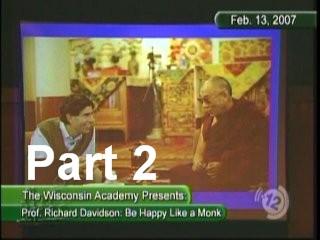 Be Happy Like a Monk - Professor Richard Davidson - Part 2.mpg