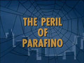 Spiderman  The Peril of Parafino