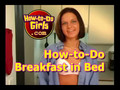 How-to-Do Girls Breakfast In Bed.mov