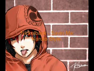 Naruto - Savin Me - Nickelback