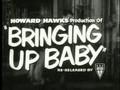 """'Bringing Up Baby"""""""
