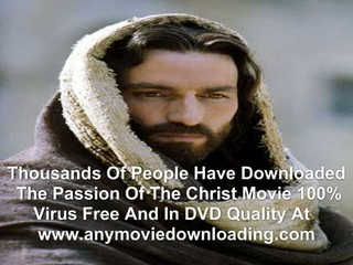Download The Passion Of The Christ Full Movie